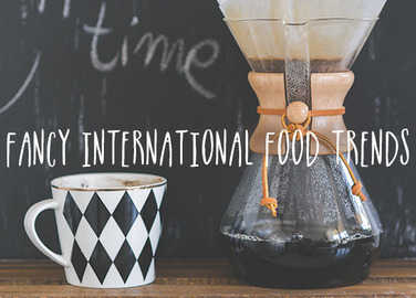 Image: Fancy international food trends we'd like to borrow