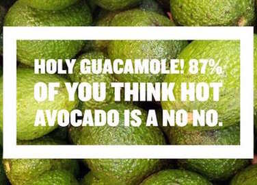 Image: Hot avocado: should it be illegal?