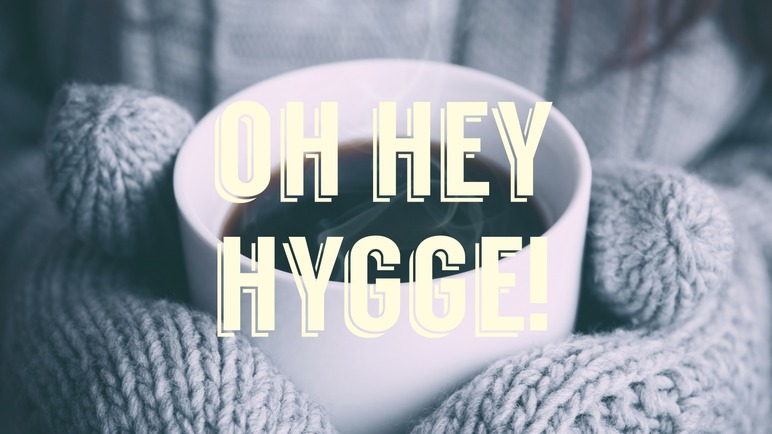 Image: Why it's time to say hello to hygge