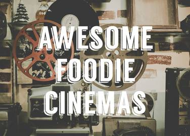 Image: Fancy an amazing foodie night out? You need to head to the cinema