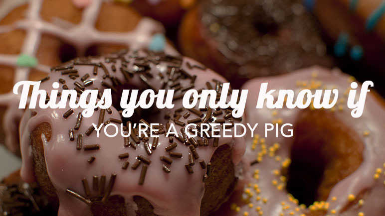 Image: Things you'll only know if you're always hungry
