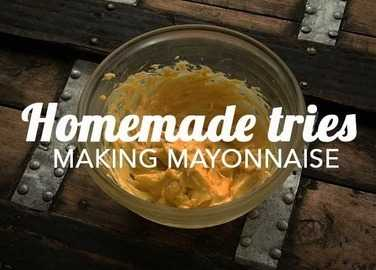 Image: Homemade tries: Homemade mayonnaise