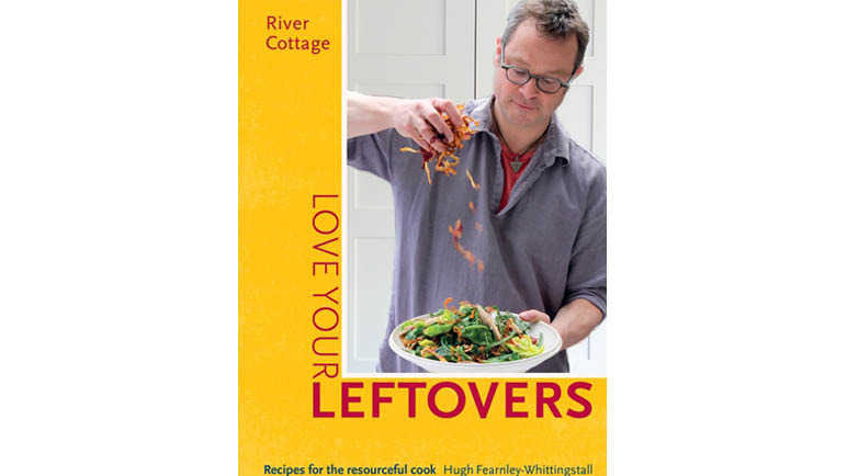 river-cottage-love-your-leftovers-cookbook-homemade